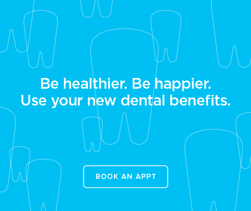 Be Heathier, Be Happier. Use your new dental benefits. - Dentists of Mukilteo